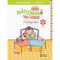 Essa Mãozinha Vai Longe Caligrafia 2 - Editora Brasil