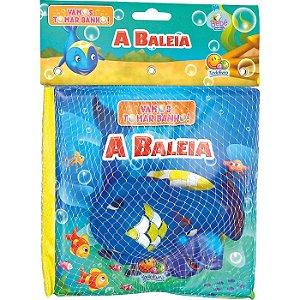 Vamos Tomar Banho: A Baleia - Editora Todo Livro