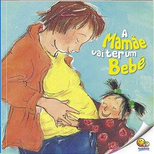 A Mamãe vai ter um Bebê - Todo Livro