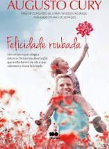 Felicidade Roubada - Editora Curitiba