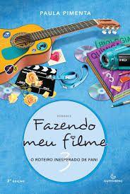 Fazendo Meu Filme 3 - O Roteiro Inesperado de Fani- Curitiba