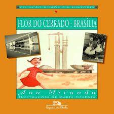 Flor Do Serrado - Cia Das Letrinhas