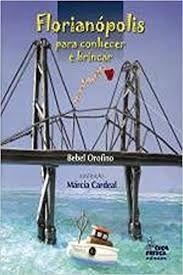 Florianópolis Para Conhecer E Brincar - Cuca Fresca