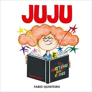 Juju O Mistério Das Cores - Brinque Book