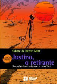 Justino O Retirante - Atual