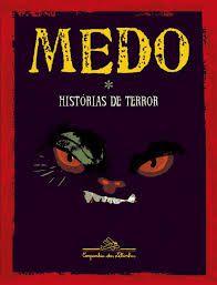 Medo Histórias De Terror - Cia Das Letrinhas