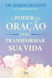 O Poder da Oração para Transformar sua Vida - Curitiba