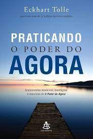 Praticando o Poder do Agora - Curitiba