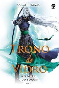Trono de Vidro - Herdeira do Fogo - Volume 3 - Curitiba
