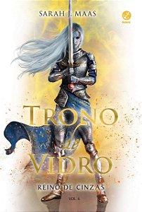 Trono de Vidro - Reino de cinzas - Volume 6 - Curitiba
