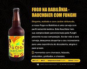 FOGO NA BABILÔNIA - RAUCHBIER COM FUNGI - GARRAFA 500ml