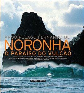 Arquipélago Fernando de Noronha - o paraíso do vulcão - coleção Tempos do Brasil