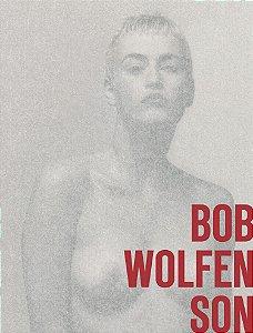 Bob Wolfenson - coleção Fotógrafos Viajantes