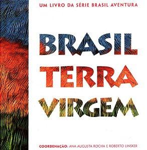 Brasil Terra Virgem - coleção Brasil Aventura