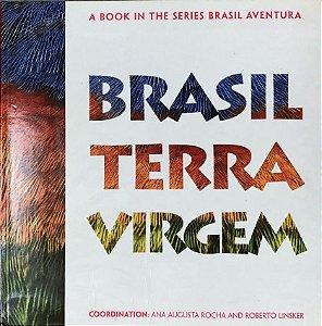 Brasil Terra Virgem (textos em inglês) - coleção Brasil Aventura