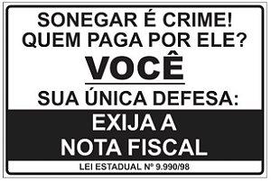 Placa - Sonegar é Crime - Lei Estadual 9.990/98
