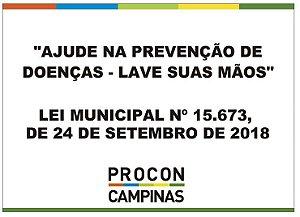 Placa - Ajude na prevenção de doenças - Lave as mãos - Lei Municipal 15.673/2018