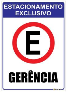 Placa Estacionamento Exclusivo Gerência