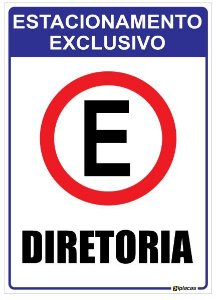 Placa Estacionamento Exclusivo para Diretoria
