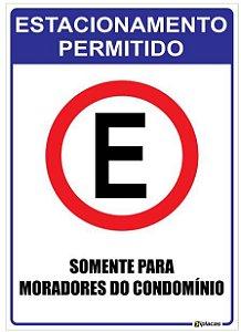 Placa Estacionamento Permitido - Somente para Moradores do Condomínio