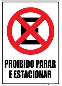Placa Proibido Parar e Estacionar