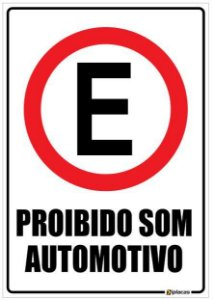 Placa Proibido Som Automotivo