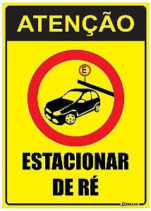 Placa Estacionamento - Atenção Estacionar de Ré