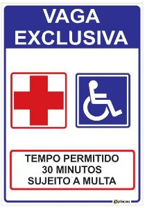 Placa Estacionamento Vaga Exclusiva - Tempo Permitido 30 Minutos