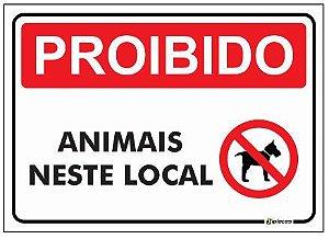 Placa - Proibido - Animais neste local