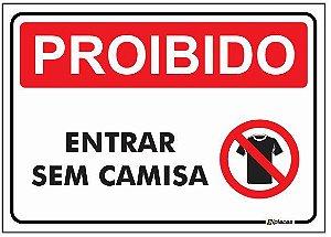 Placa - Proibido - Entrar sem camisa