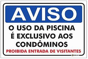 Placa Aviso - O Uso da Piscina é Exclusivo aos Condôminos
