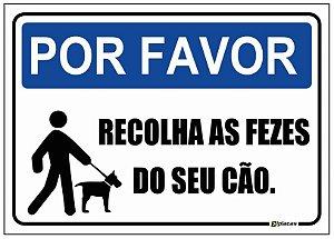 Placa Aviso - Por Favor - Recolha as Fezes do Seu Cão