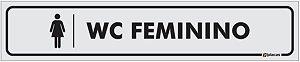 Placa Identificação - WC Feminino - 25x5cm