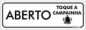 Placa Aviso - Aberto - Toque a Campainha - 25x10cm