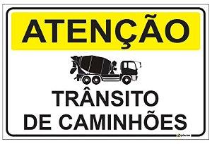 Placa Atenção - Trânsito de Caminhões