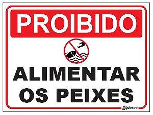 Placa Proibido Alimentar os Peixes