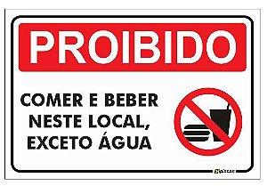 Placa Proibido Comer e Beber Neste Local, Exceto Água