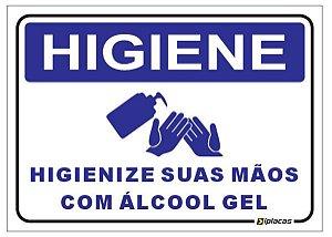 Placa Higiene - Higienize suas Mãos com Álcool em gel