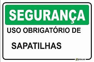 Placa - SEGURANÇA - Uso obrigatório de Sapatilhas
