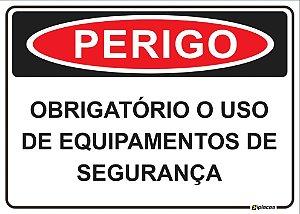 Placa - PERIGO - Obrigatório o uso de equipamentos de segurança