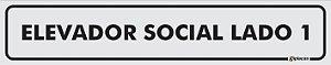 Placa Identificação - Elevador Social - Lado 1 - 25x5cm