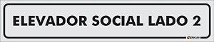 Placa Identificação - Elevador Social - Lado 2 - 25x5cm