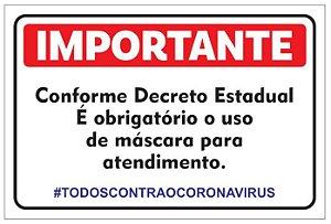 Placa - Importante - Conforme Decreto Estadual - Uso obrigatório de máscara - COVID-19