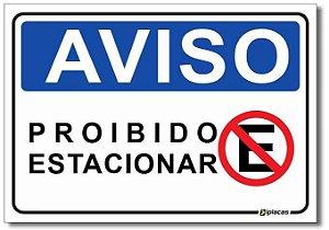 Aviso - Proibido Estacionar