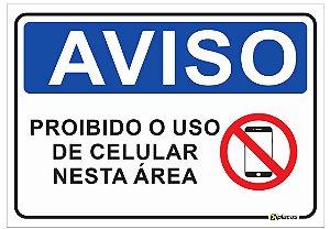 Aviso - Proibido o Uso de Celular Nesta Área