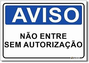 Aviso - Não Entre Sem Autorização
