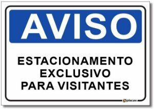 Aviso - Estacionamento Exclusivo para Visitantes