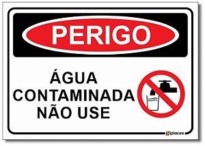 Perigo - Água Contaminada Não Use