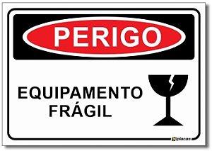 Perigo - Equipamento Frágil