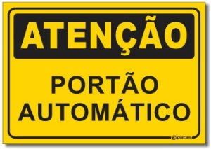 Atenção - Portâo Automático
